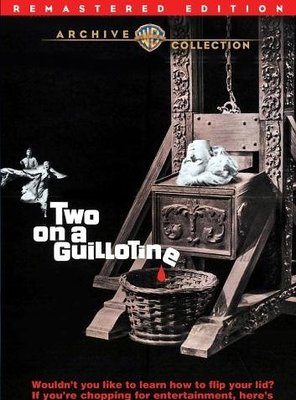 Poster of Two on a Guillotine