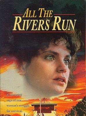 Poster of All the Rivers Run