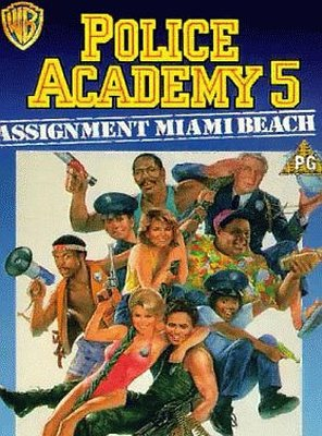 Poster of Police Academy 5: Assignment: Miami Beach