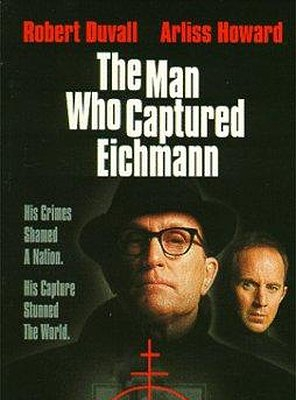 Poster of The Man Who Captured Eichmann
