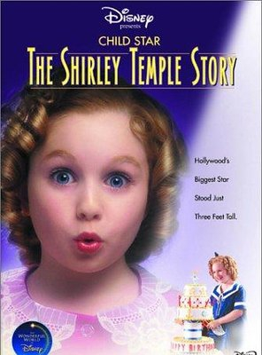 Poster of Child Star: The Shirley Temple Story