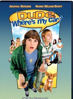 Poster of Dude, Where's My Car?