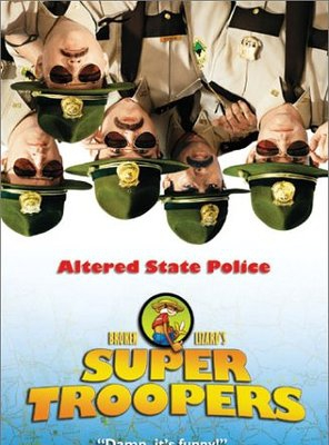Poster of Super Troopers