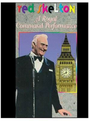 Poster of Red Skelton: A Royal Command Performance