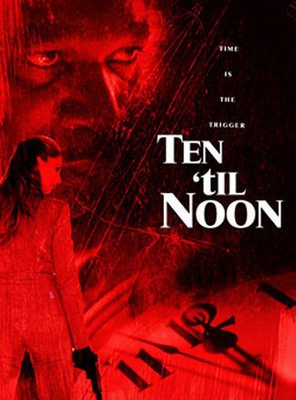 Poster of Ten 'til Noon
