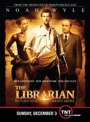 Poster of The Librarian: Return to King Solomon's Mines