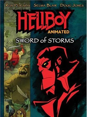 Poster of Hellboy Animated: Sword of Storms