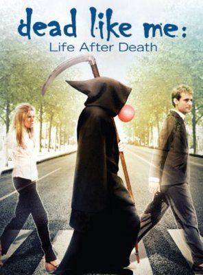 Poster of Dead Like Me: Life After Death