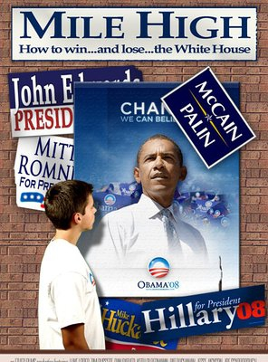 Poster of Mile High: How to Win... and Lose... the White House
