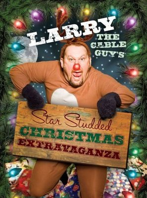 Poster of Larry the Cable Guy's Star-Studded Christmas Extravaganza