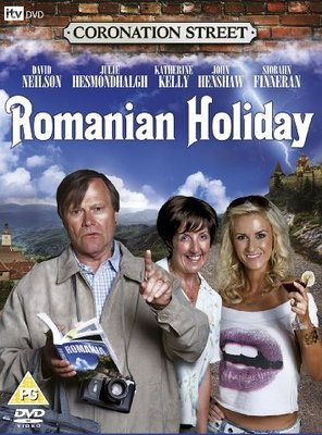Poster of Coronation Street: Romanian Holiday