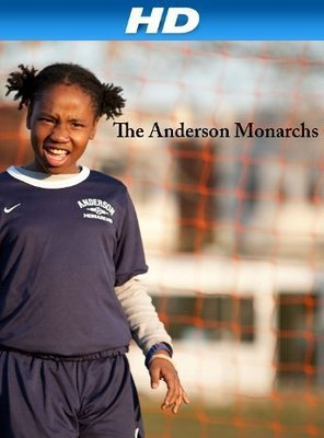 Poster of The Anderson Monarchs