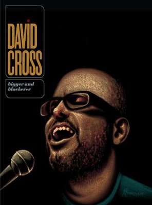 Poster of David Cross: Bigger & Blackerer