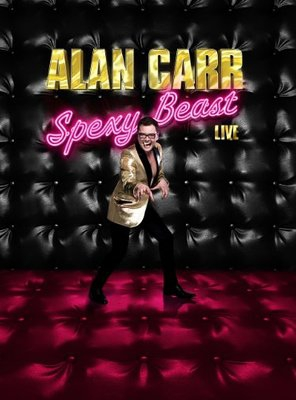 Poster of Alan Carr: Spexy Beast Live