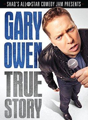 Poster of Gary Owen: True Story