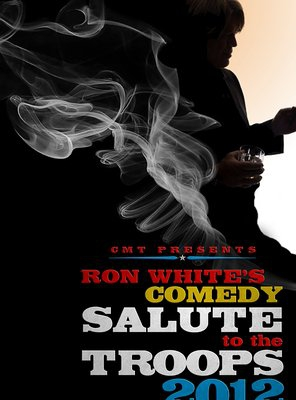 Poster of Ron White Comedy Salute to the Troops 2012