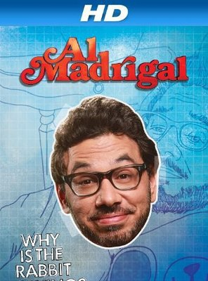 Poster of Al Madrigal: Why Is the Rabbit Crying?